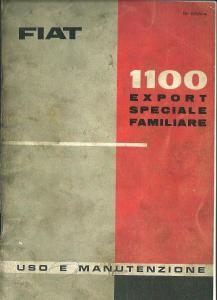 MANUALE ISTRUZIONI L\' USO OPERATING AND MAINTENANCE FIAT 1100 EXSPORT SPECIAL